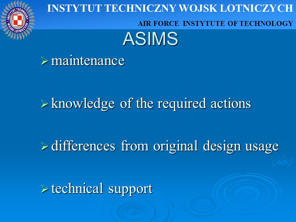 ASIMS maintenance knowledge of the required actions