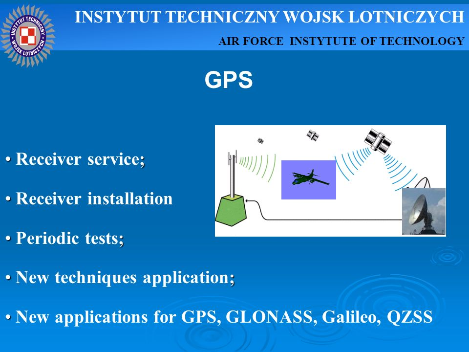 GPS Receiver service; Receiver installation Periodic tests;