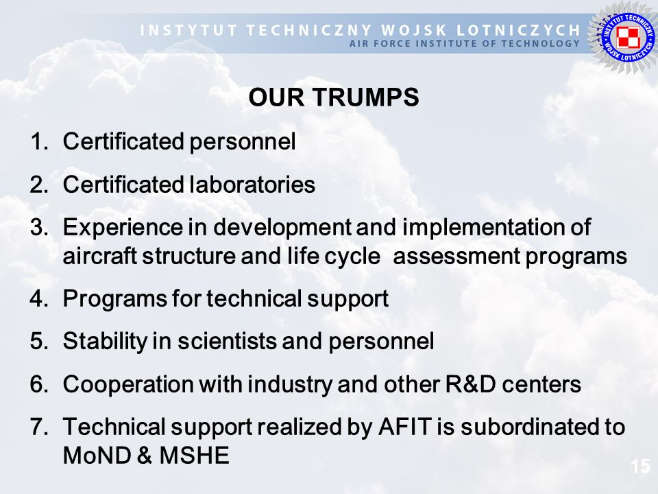 OUR TRUMPS Certificated personnel Certificated laboratories