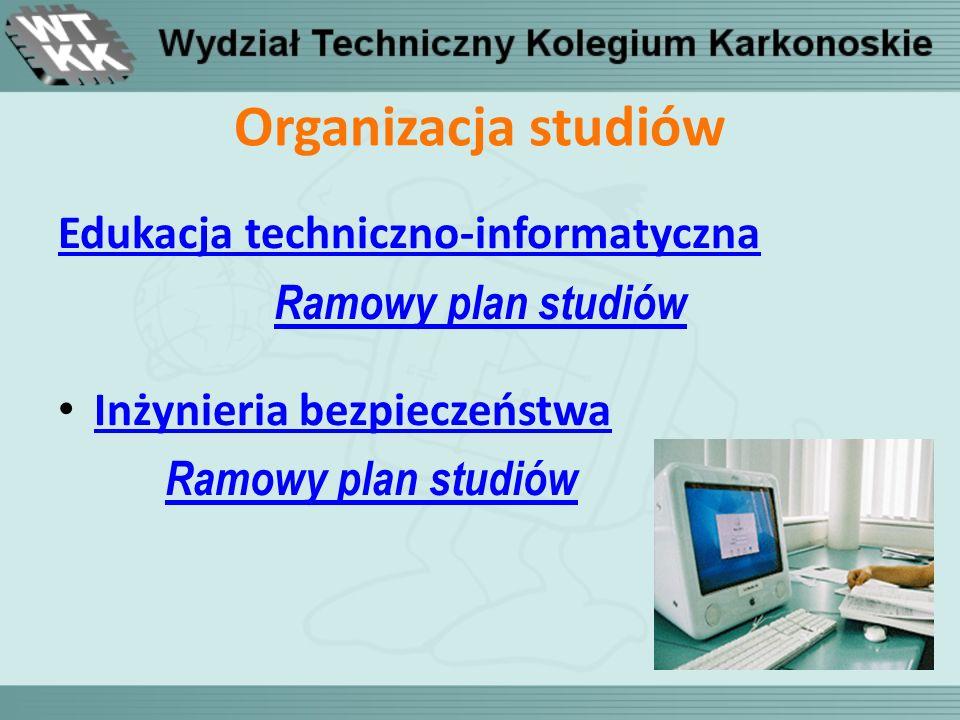 Organizacja studiów Edukacja techniczno-informatyczna
