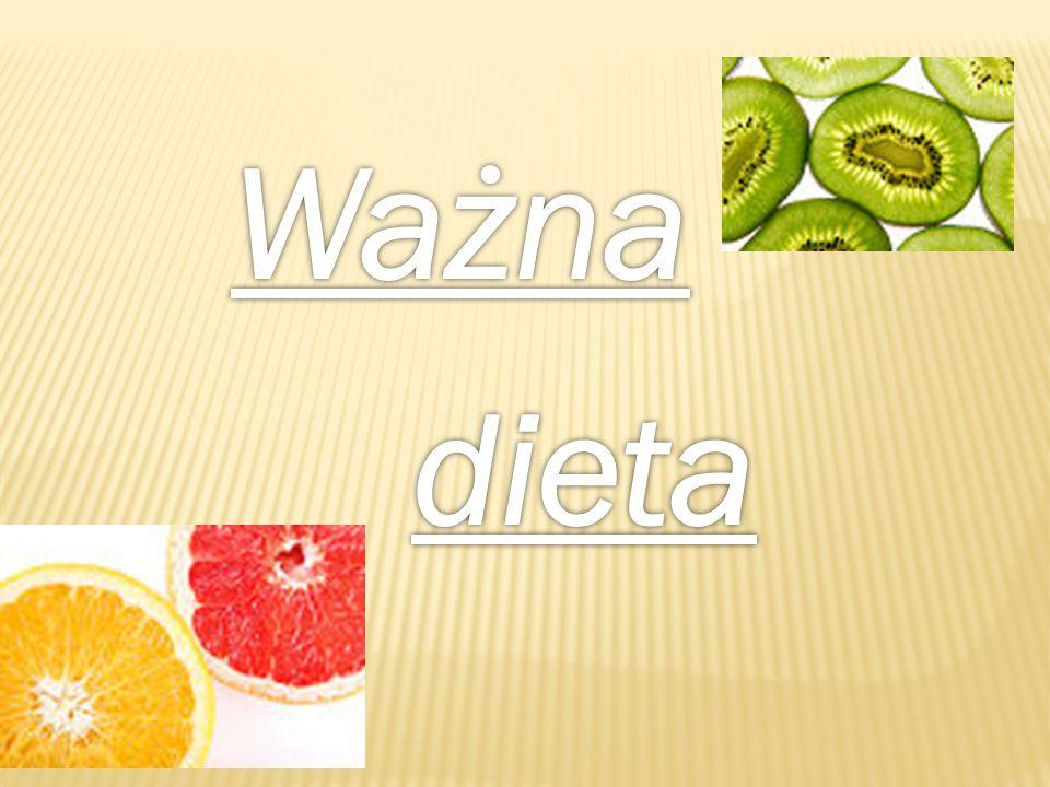 Ważna dieta