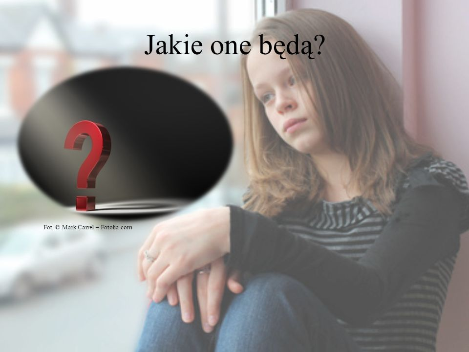 Jakie one będą Fot. © Mark Carrel – Fotolia.com