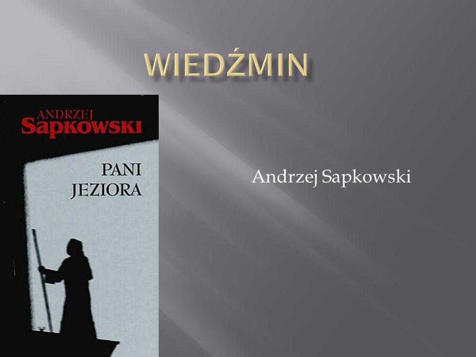 Wiedźmin Andrzej Sapkowski