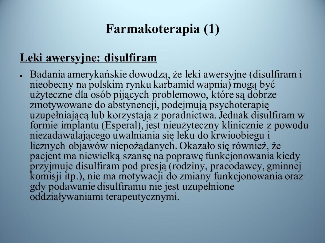Farmakoterapia (1) Leki awersyjne: disulfiram