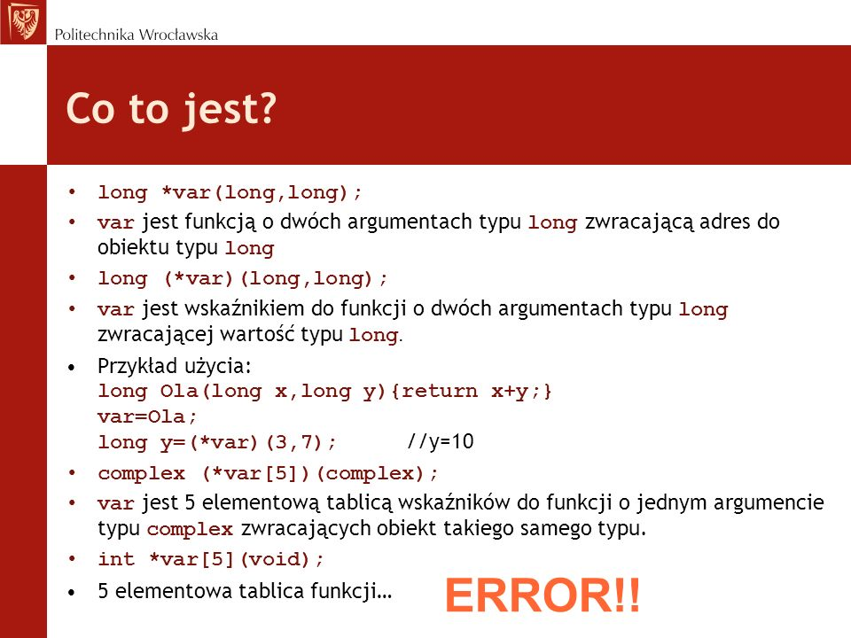 ERROR!! Co to jest long *var(long,long);