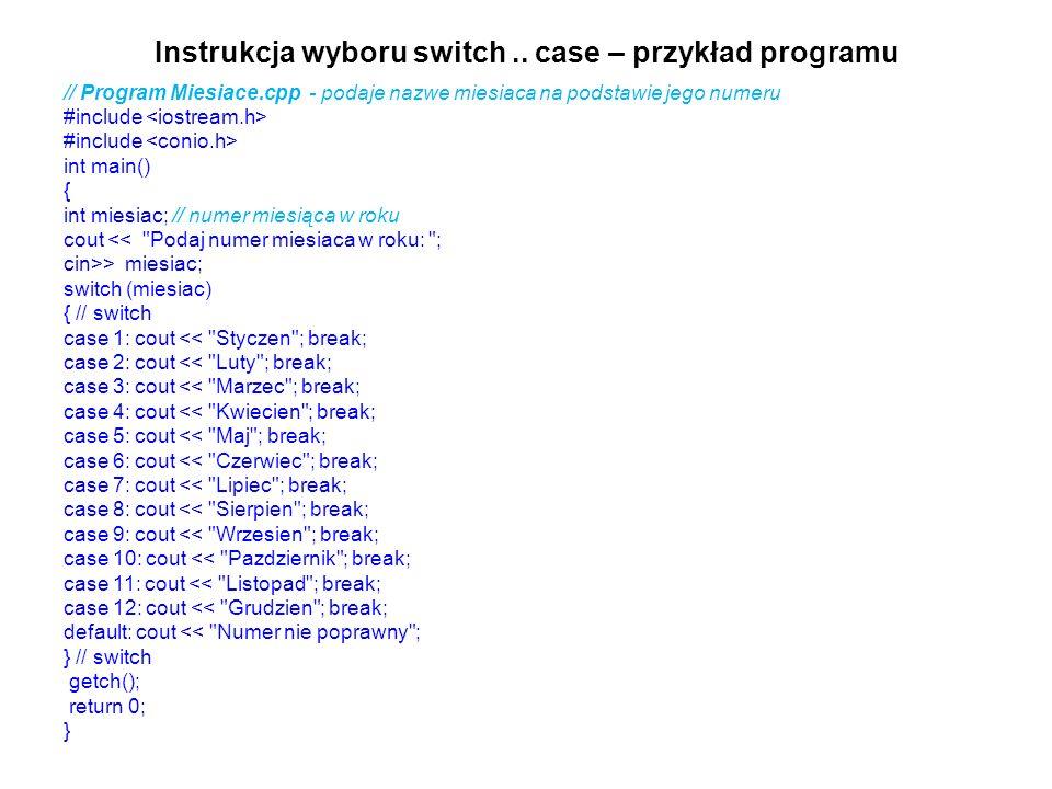 Instrukcja wyboru switch .. case – przykład programu