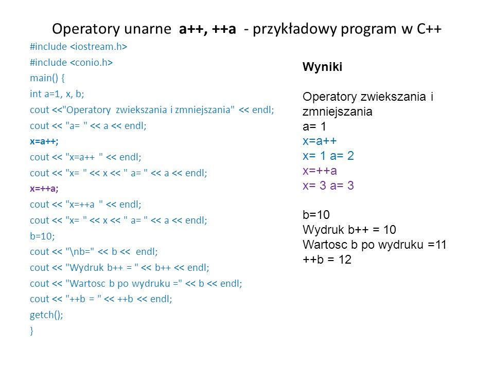 Operatory unarne a++, ++a - przykładowy program w C++