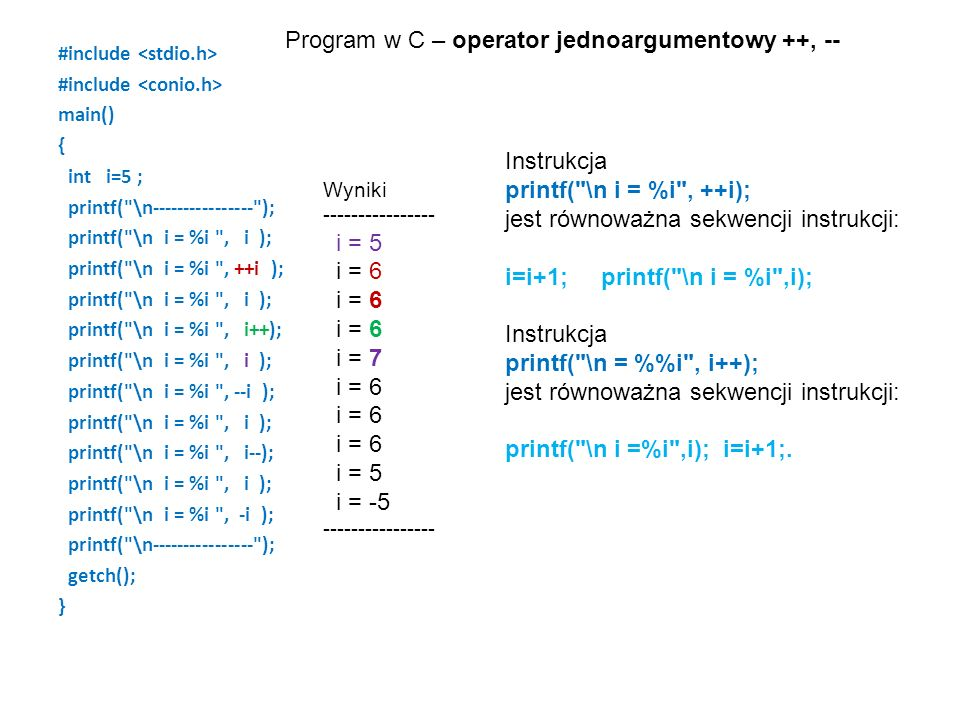 Program w C – operator jednoargumentowy ++, --