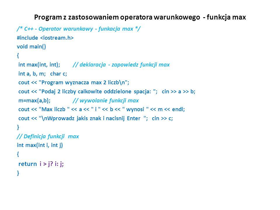 Program z zastosowaniem operatora warunkowego - funkcja max