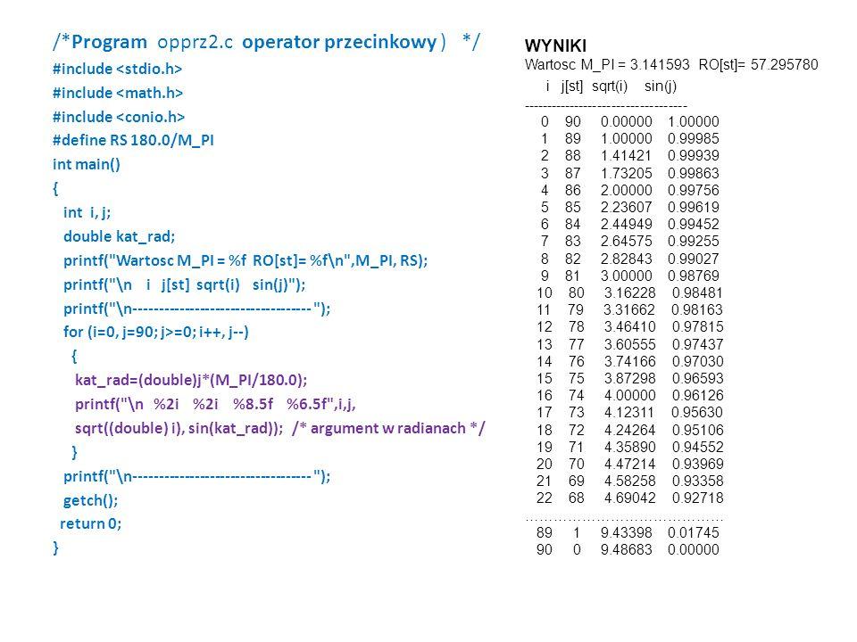 /*Program opprz2.c operator przecinkowy ) */