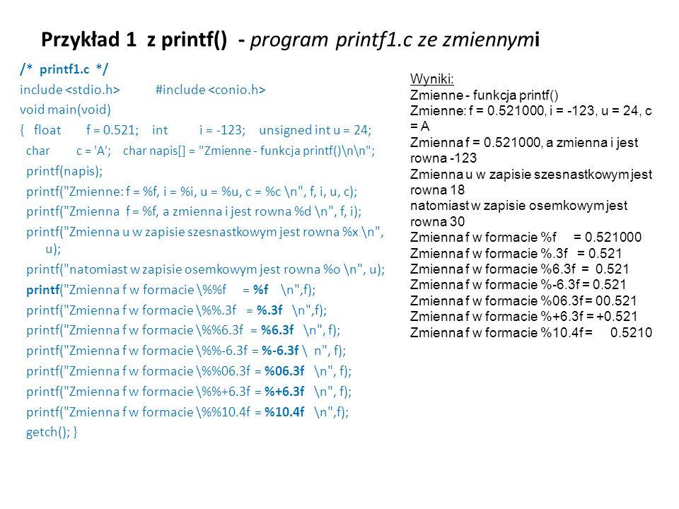 Przykład 1 z printf() - program printf1.c ze zmiennymi