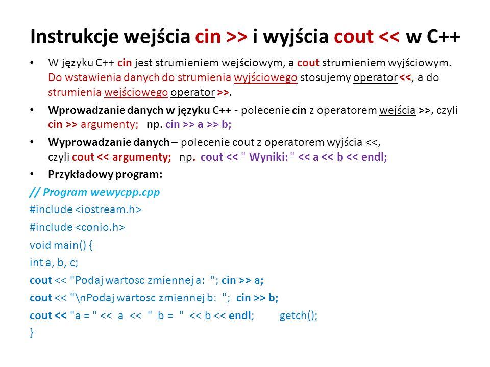 Instrukcje wejścia cin >> i wyjścia cout << w C++