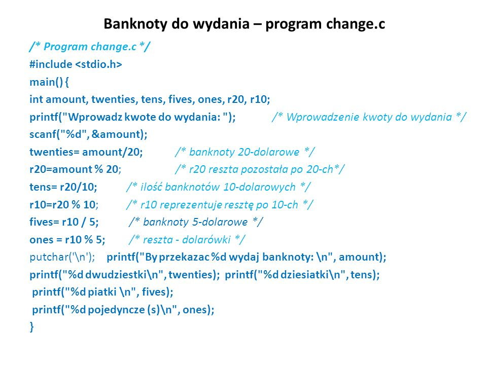 Banknoty do wydania – program change.c