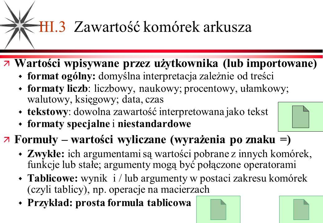 III.3 Zawartość komórek arkusza