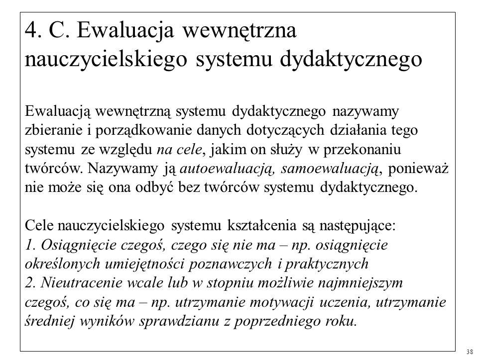 4. C. Ewaluacja wewnętrzna nauczycielskiego systemu dydaktycznego