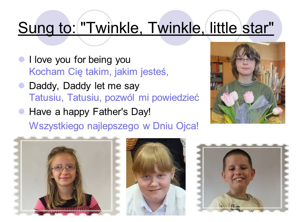 Sung to: Twinkle, Twinkle, little star