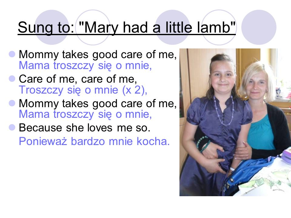 Sung to: Mary had a little lamb