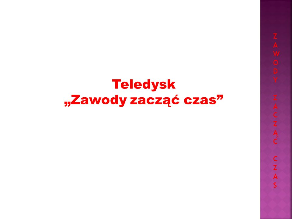 "Z A W O D Y C Ą Ć S Teledysk ""Zawody zacząć czas"
