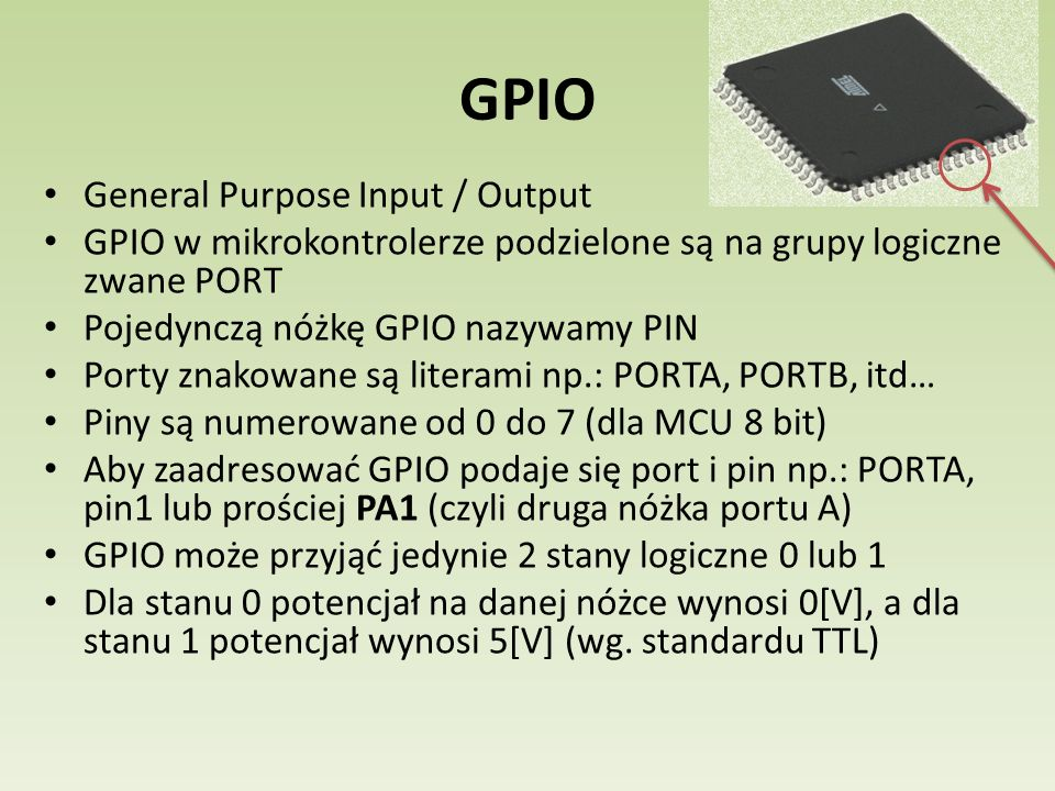 GPIO General Purpose Input / Output