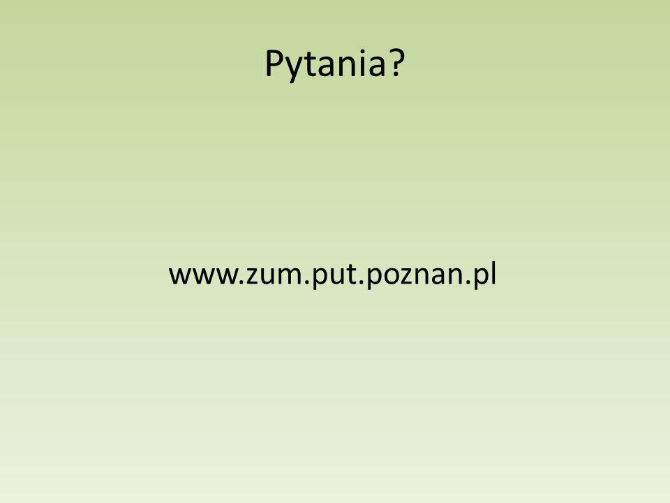 Pytania www.zum.put.poznan.pl
