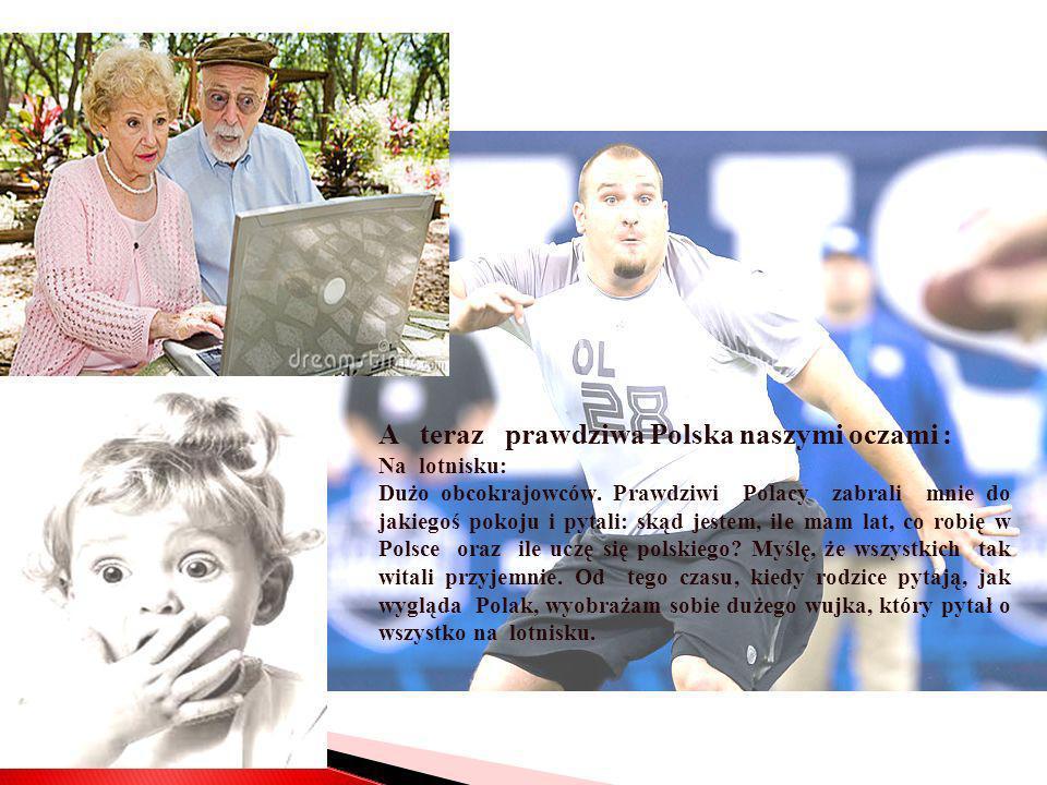 A teraz prawdziwa Polska naszymi oczami :
