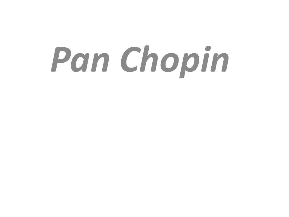 Pan Chopin