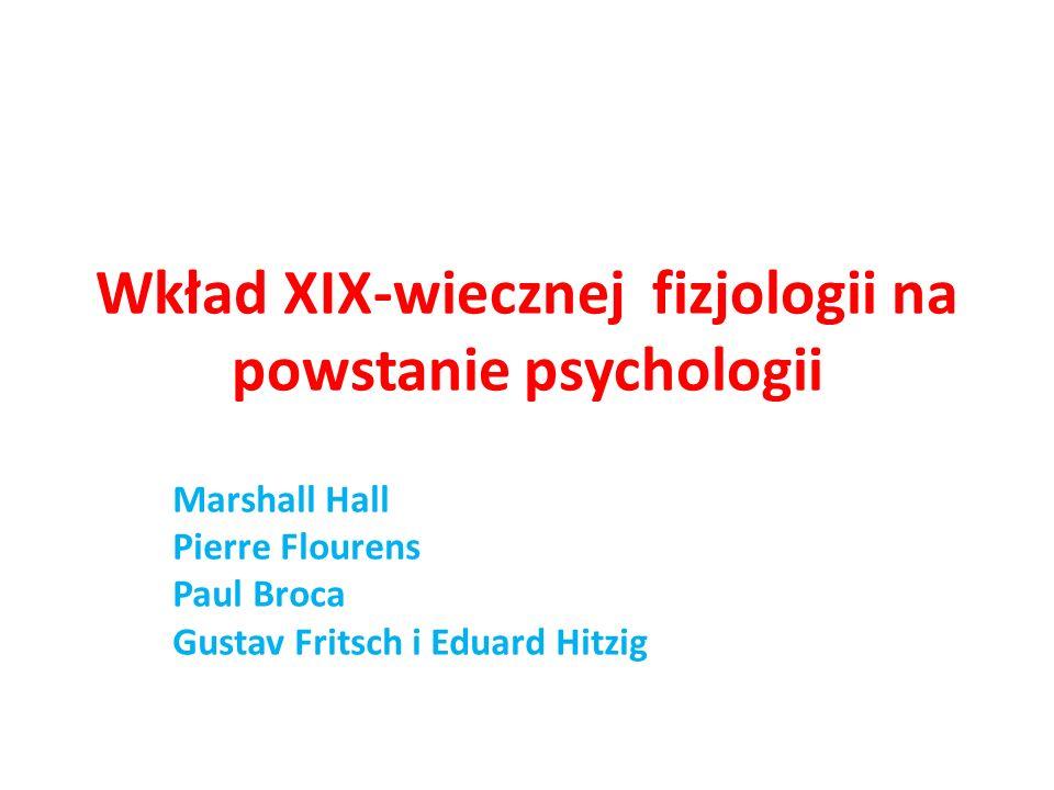 Wkład XIX-wiecznej fizjologii na powstanie psychologii