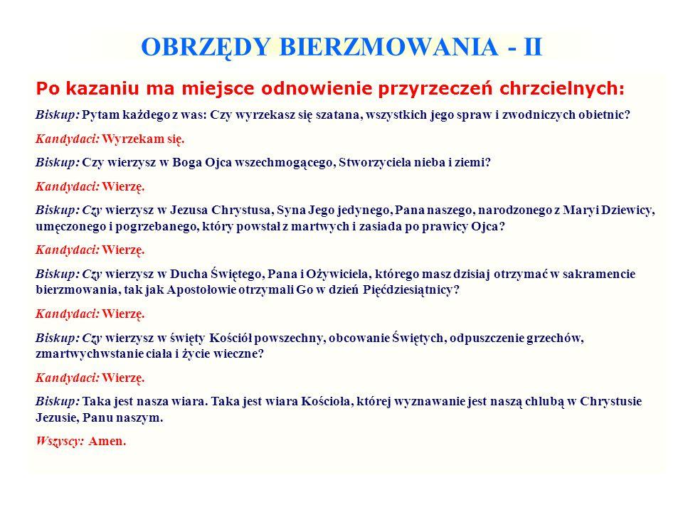 OBRZĘDY BIERZMOWANIA - II