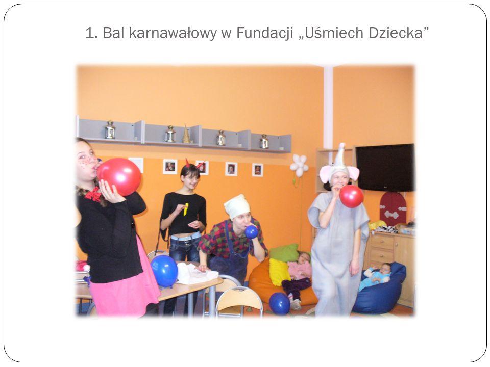 """1. Bal karnawałowy w Fundacji """"Uśmiech Dziecka"""