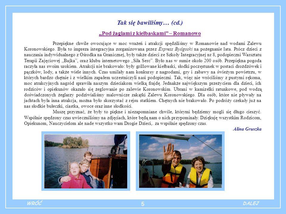 """Tak się bawiliśmy… (cd.) """"Pod żaglami z kiełbaskami – Romanowo"""