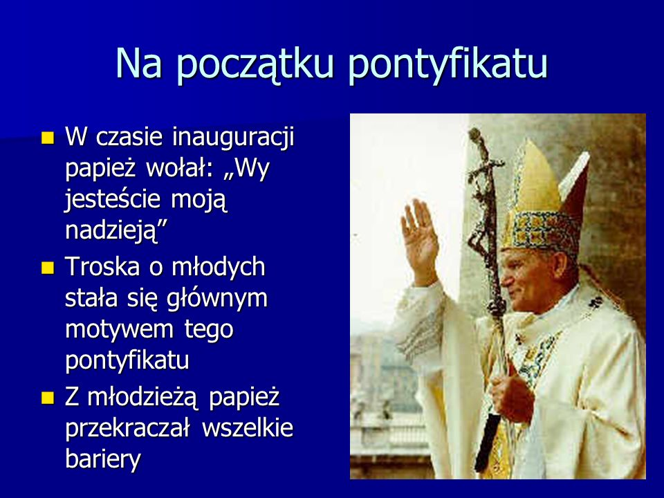 Na początku pontyfikatu