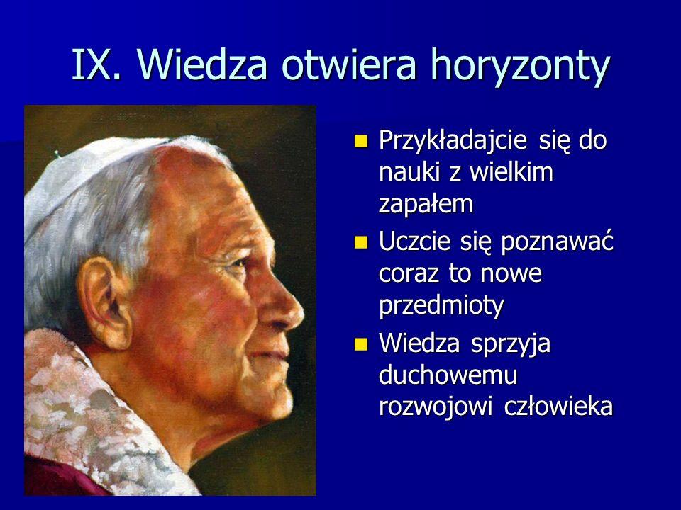 IX. Wiedza otwiera horyzonty