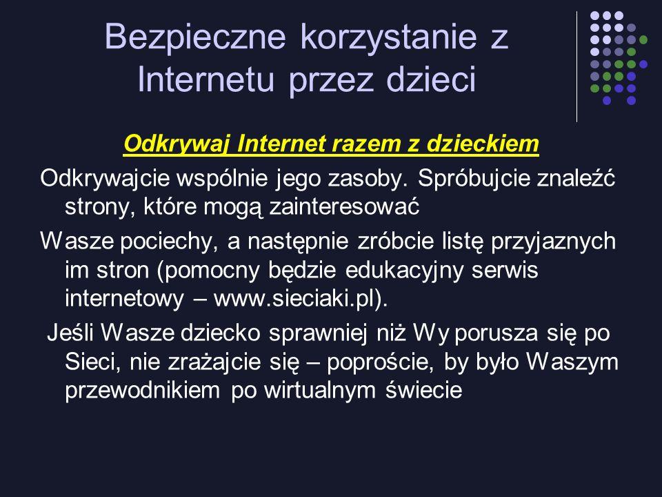 Bezpieczne korzystanie z Internetu przez dzieci