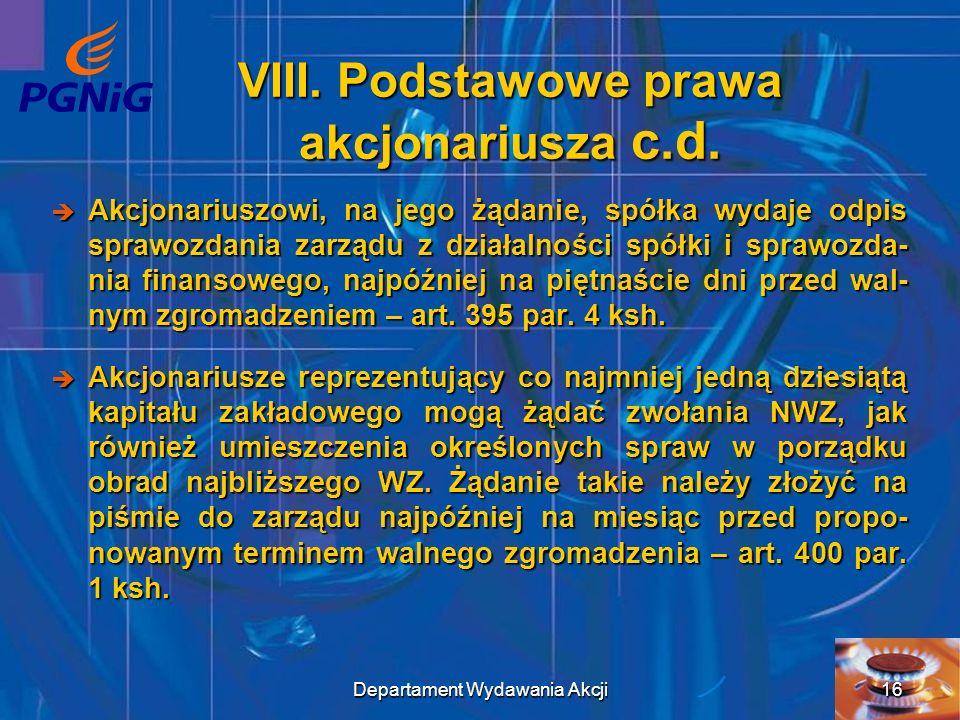 VIII. Podstawowe prawa akcjonariusza c.d.