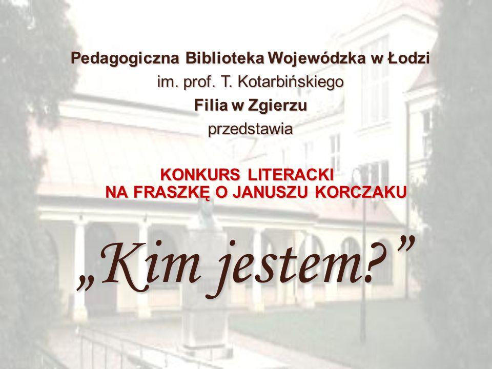 """""""Kim jestem Pedagogiczna Biblioteka Wojewódzka w Łodzi"""