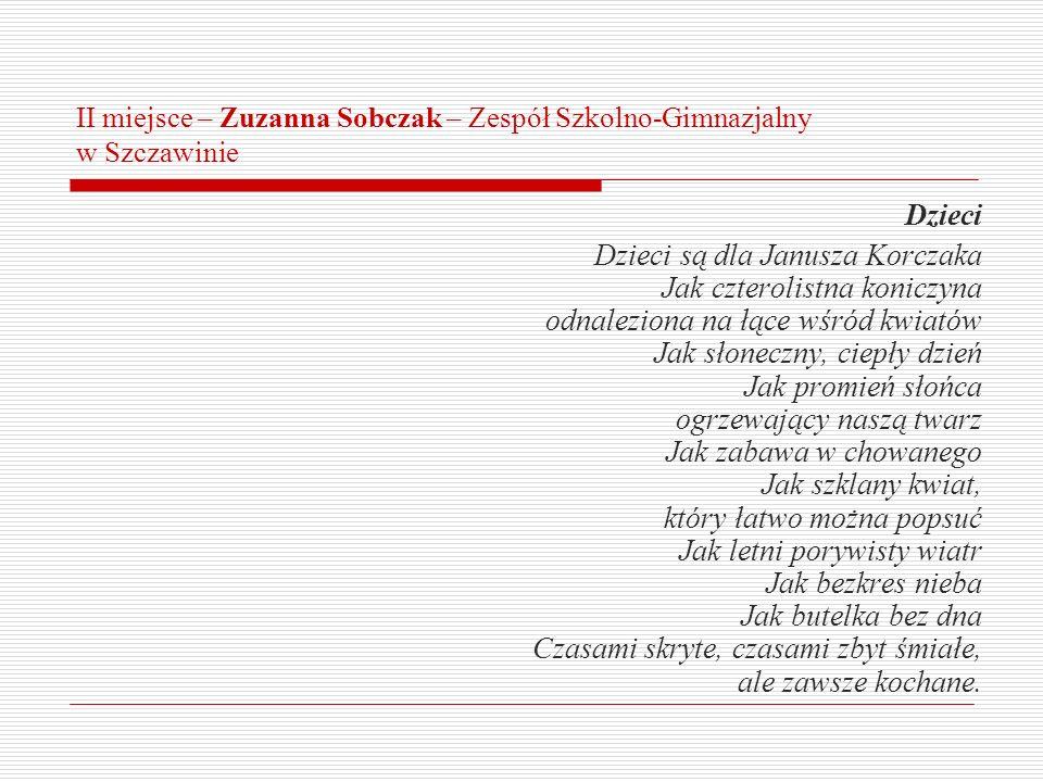 II miejsce – Zuzanna Sobczak – Zespół Szkolno-Gimnazjalny w Szczawinie