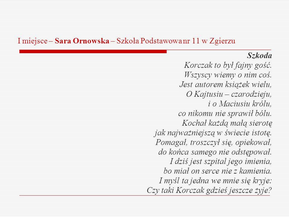 I miejsce – Sara Ornowska – Szkoła Podstawowa nr 11 w Zgierzu