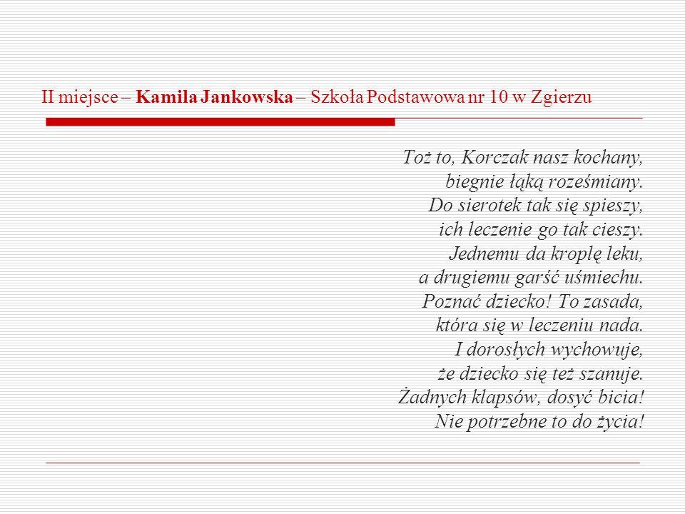 II miejsce – Kamila Jankowska – Szkoła Podstawowa nr 10 w Zgierzu