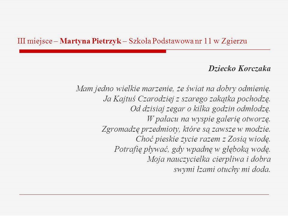 III miejsce – Martyna Pietrzyk – Szkoła Podstawowa nr 11 w Zgierzu