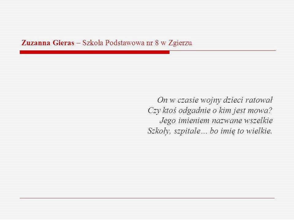 Zuzanna Gieras – Szkoła Podstawowa nr 8 w Zgierzu