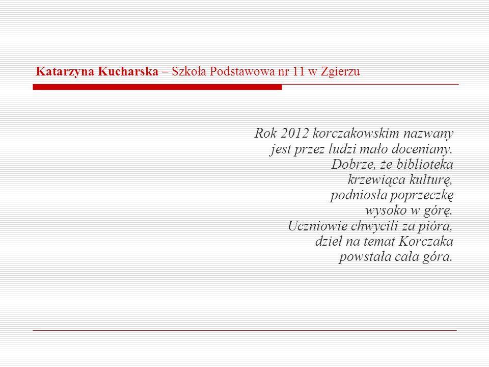 Katarzyna Kucharska – Szkoła Podstawowa nr 11 w Zgierzu