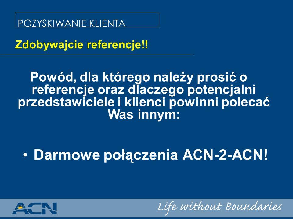 Darmowe połączenia ACN-2-ACN!