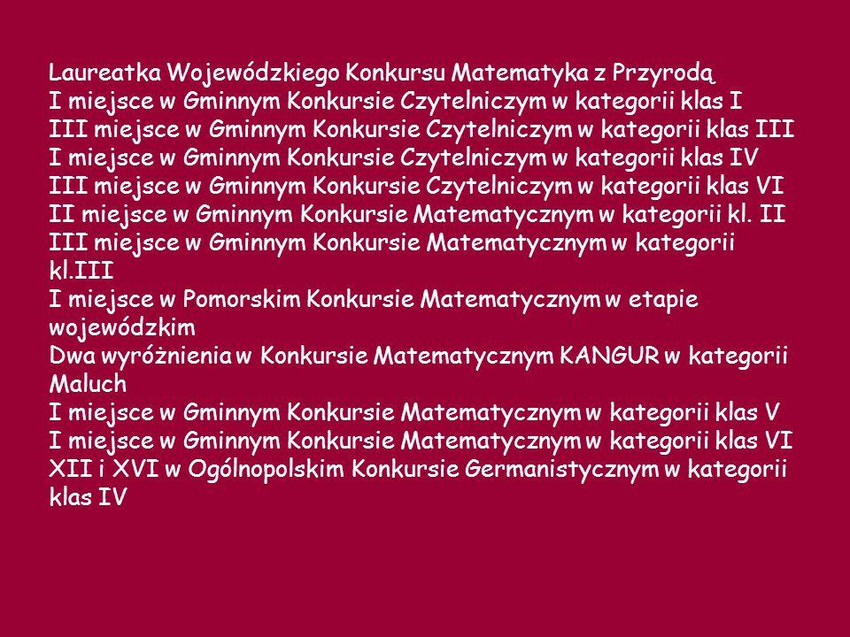 Laureatka Wojewódzkiego Konkursu Matematyka z Przyrodą