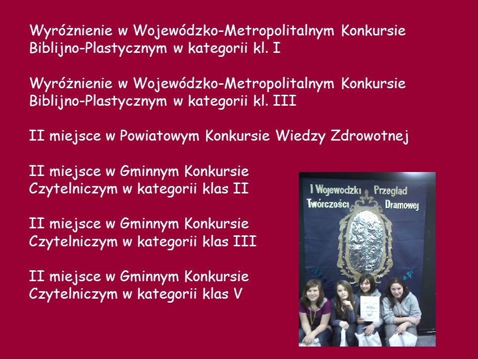 Wyróżnienie w Wojewódzko-Metropolitalnym Konkursie