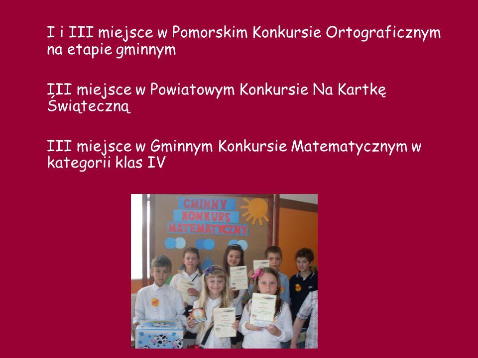 I i III miejsce w Pomorskim Konkursie Ortograficznym na etapie gminnym