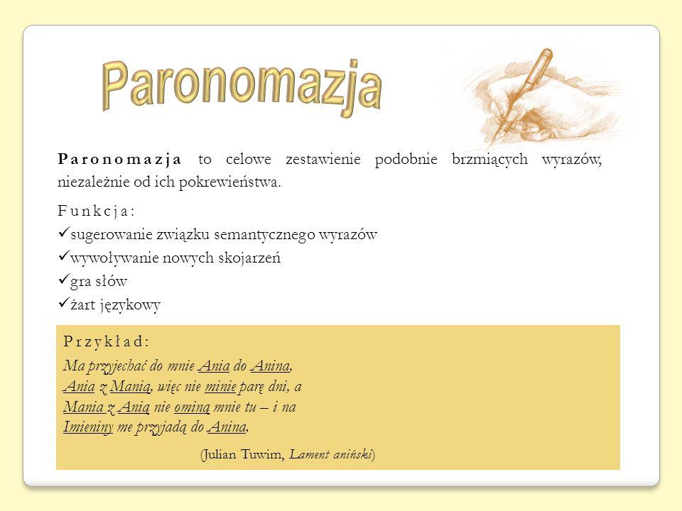 Paronomazja (Julian Tuwim, Lament aniński)