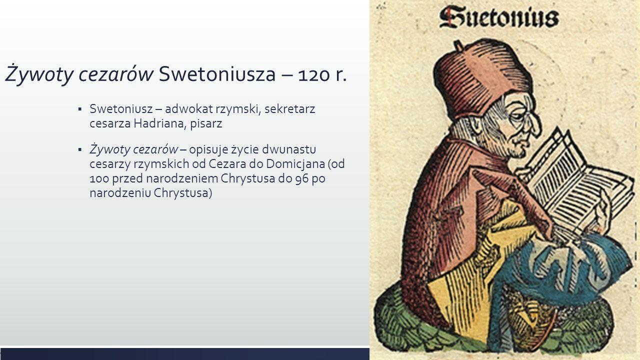 Żywoty cezarów Swetoniusza – 120 r.