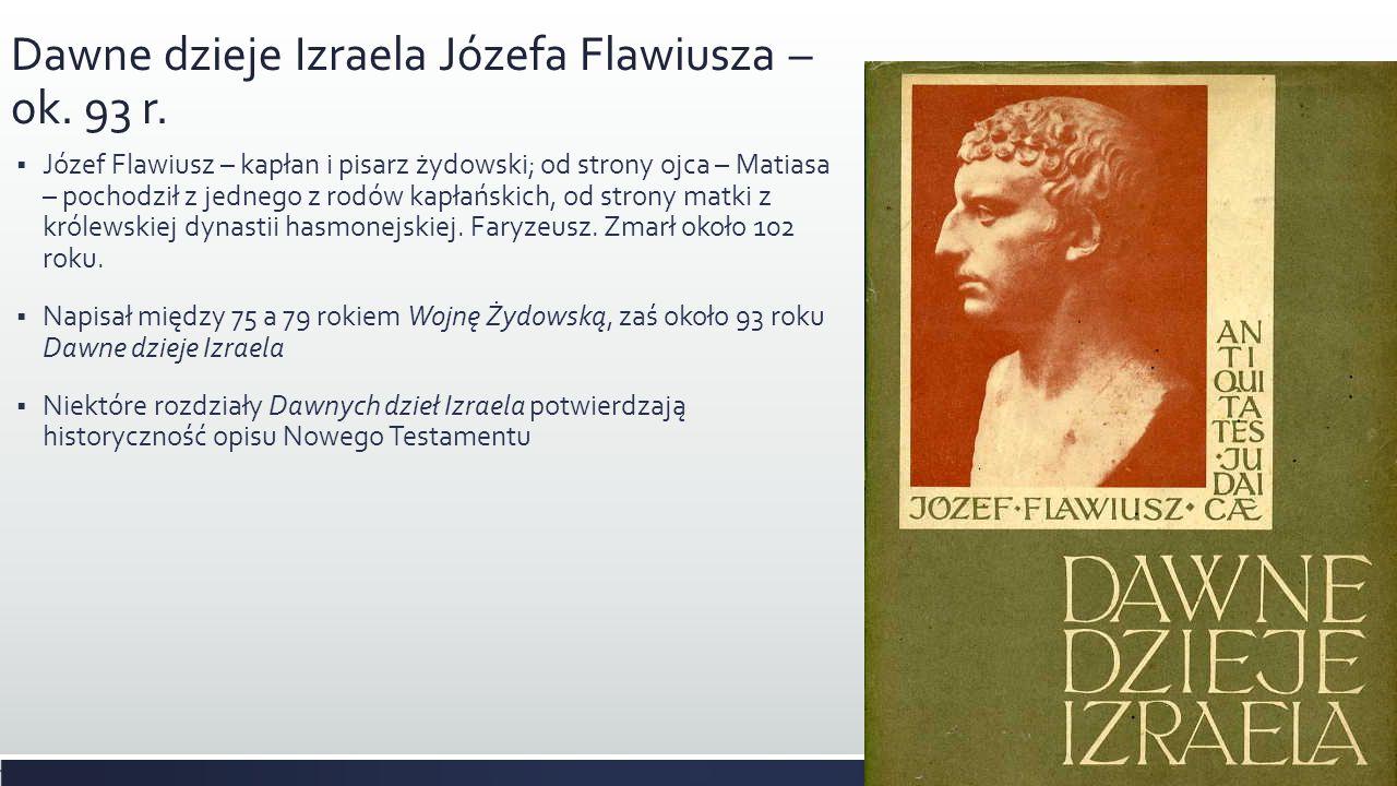 Dawne dzieje Izraela Józefa Flawiusza – ok. 93 r.