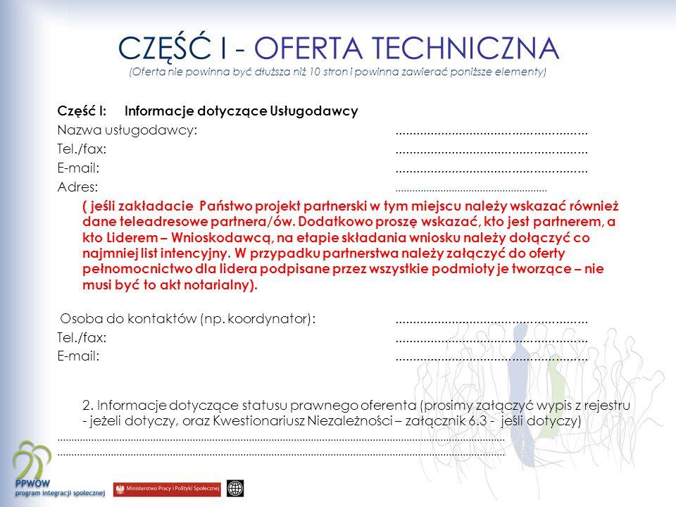 CZĘŚĆ I - OFERTA TECHNICZNA (Oferta nie powinna być dłuższa niż 10 stron i powinna zawierać poniższe elementy)