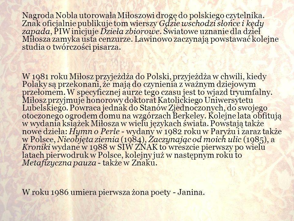 Nagroda Nobla utorowała Miłoszowi drogę do polskiego czytelnika